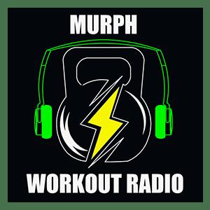 Murph Workout Radio