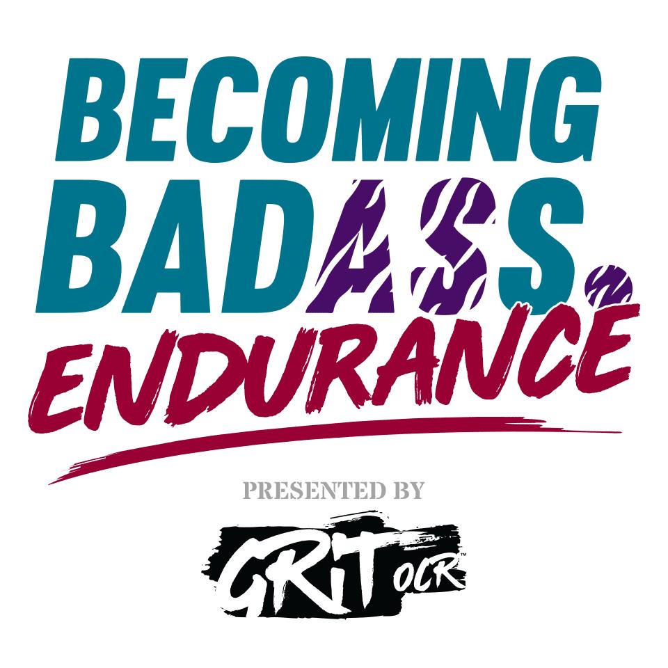 Becoming Badass Endurance