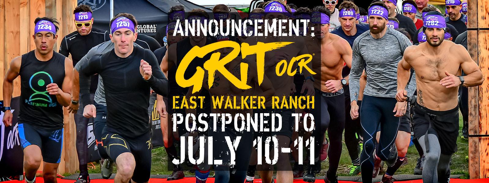 East Walker Ranch Postponed To July